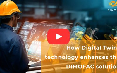 2 minutes to understand how Digital Twins technology enhances the DIMOFAC solution (Video)