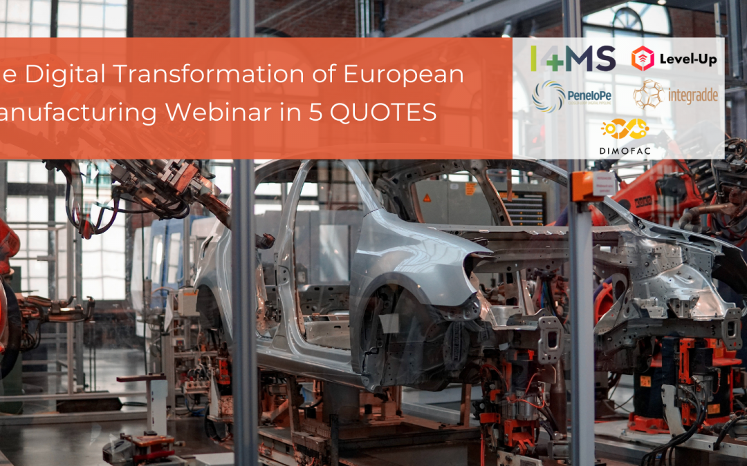 The Manufacturing Digital Transformation in 5 quotes